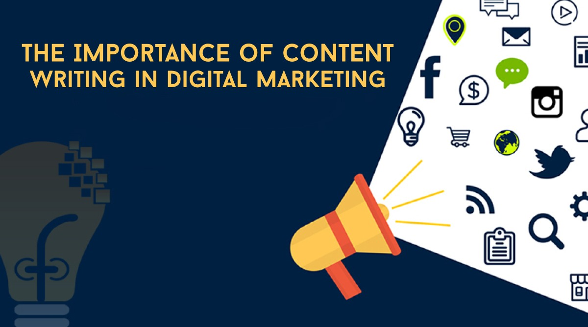 IMPORTANCE OF CONTENT WRITING IN DIGITAL MARKETING